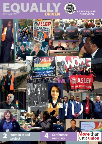 The front cover of the first issue of Equally Driven magazine. The title and ASLEF's logo are at the top. Underneath that there is a collage of images of diverse groups of people and ASLEF banners and flags.